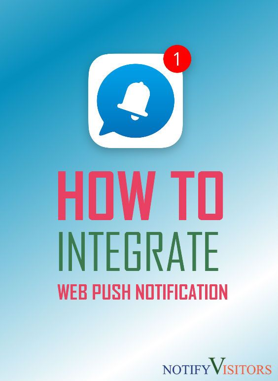 Tutorial to Integrate Web Push Notifications