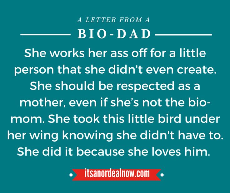 blended family quotes - stepmom quotes - an open letter from one bio-dad to another