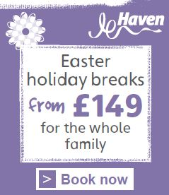 Book a Haven Easter break & save!  The discounted link is on our website.
