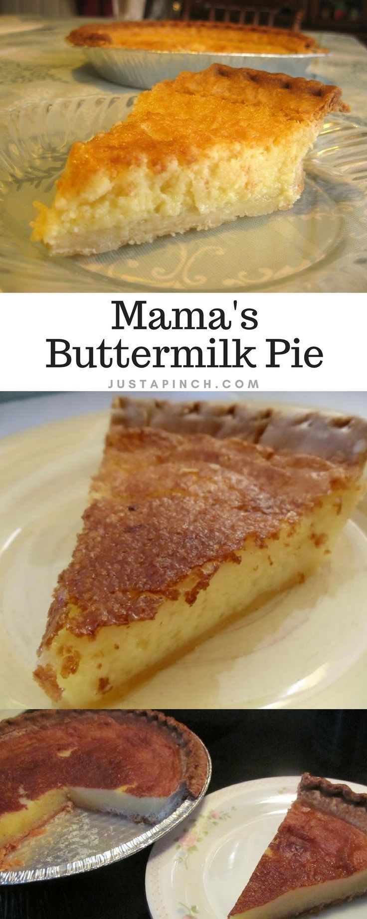 Mama S Buttermilk Pie Recipe Buttermilk Recipes Homemade Buttermilk Desserts