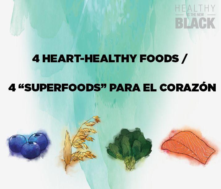 Heart healthy foods fo the heart alimentos buenos para el - Alimentos saludables para el corazon ...