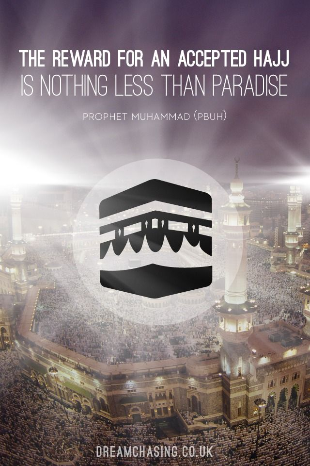 The reward for an accepted Hajj is nothing less than Jannah.