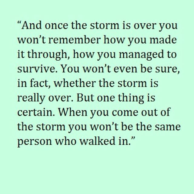 Remember This, Sadducees Murakami, My Life, Well Said, Nursing Schools, So True, Storms, Inspiration Quotes, Be Better