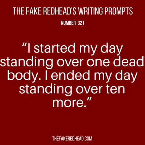 TFR's Writing Prompts No. 321-325 – The Fake Redhead Writes