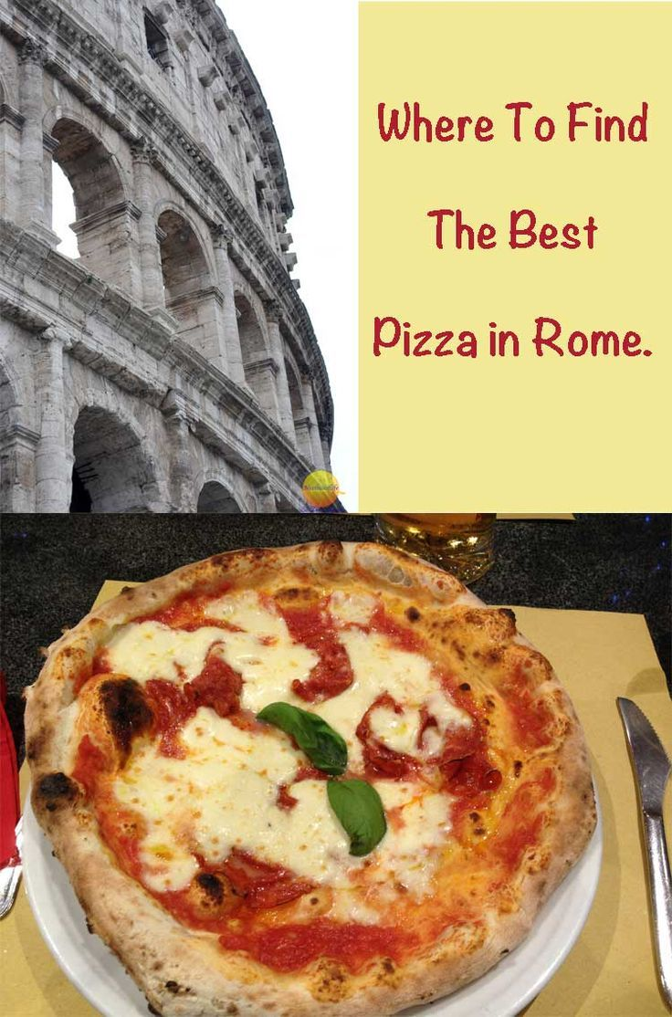 Where to find the tastiest and best pizza in Rome by a Roman. Napoli style pizza close to the colosseum.
