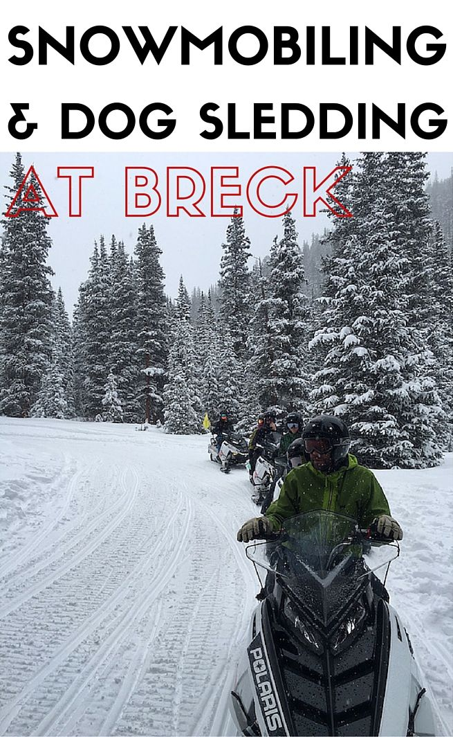 What to do off the slopes: Dog sledding and snowmobiling option at Breckenridge Colorado.