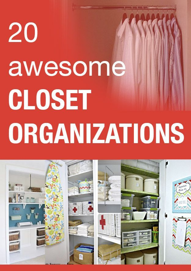 DIY Top Low Cost Little Time #20 Tips To Organize Your Closets In Ways to Last All Year Long ! From All the Top DIY Pros !