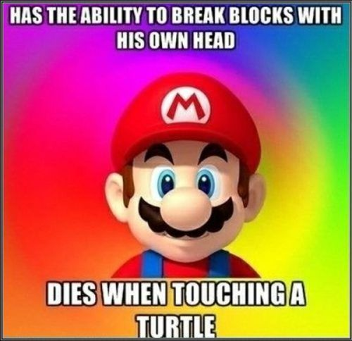 It's-a-him!: Geek, Late Night, Funny, So True, Even, Mario Brother, Super Mario Bros, Videos Games Logic, True Stories