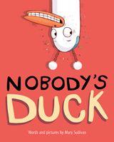 Nobody's Duck-9780544792500