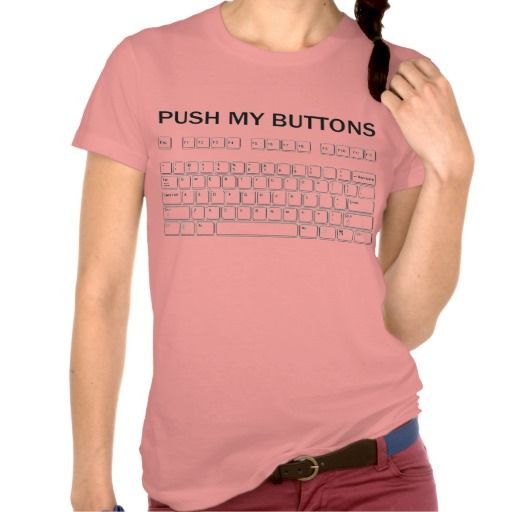 push my buttons typing board shirt