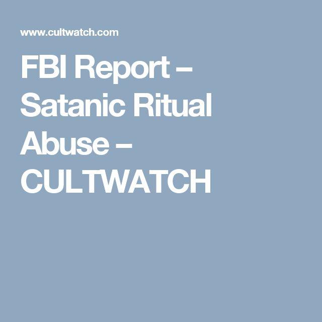 FBI Report – Satanic Ritual Abuse – CULTWATCH