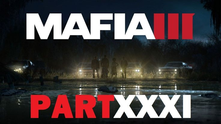 Mafia III - Doc Gaston [Part XXXI]