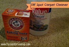 DIY Carpet Spot Cleaner - 4c. warm water, 1/2c vinegar, 2-3tbsp baking soda. Mix, let fizz a little, dip scrub brush into mixture and apply to spot til gone, vacuum when dry.
