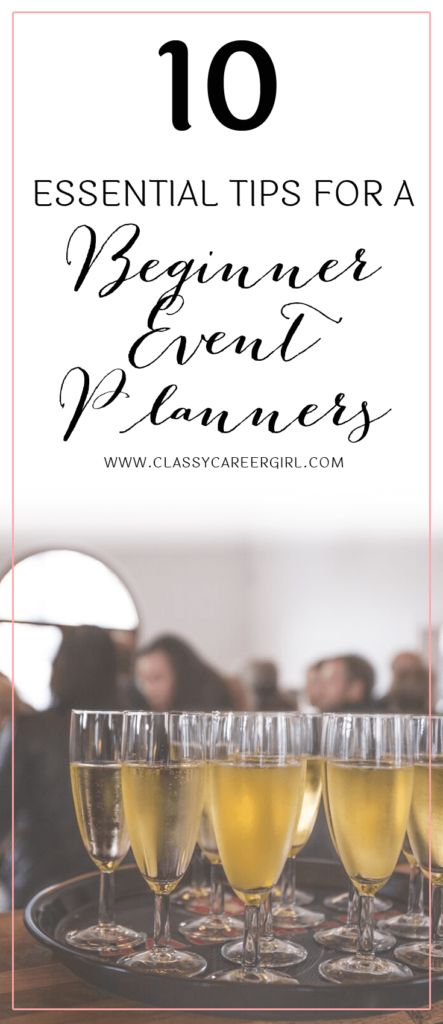 The success of a great event planner is about knowing what to do when things begin to get out of hand. http://www.classycareergirl.com/2016/07/event-planner-beginner-tips/