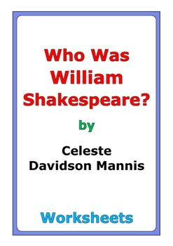 """47 pages of worksheets for the book """"Who Was William Shakespeare?"""" by Celeste Davidson Mannis"""