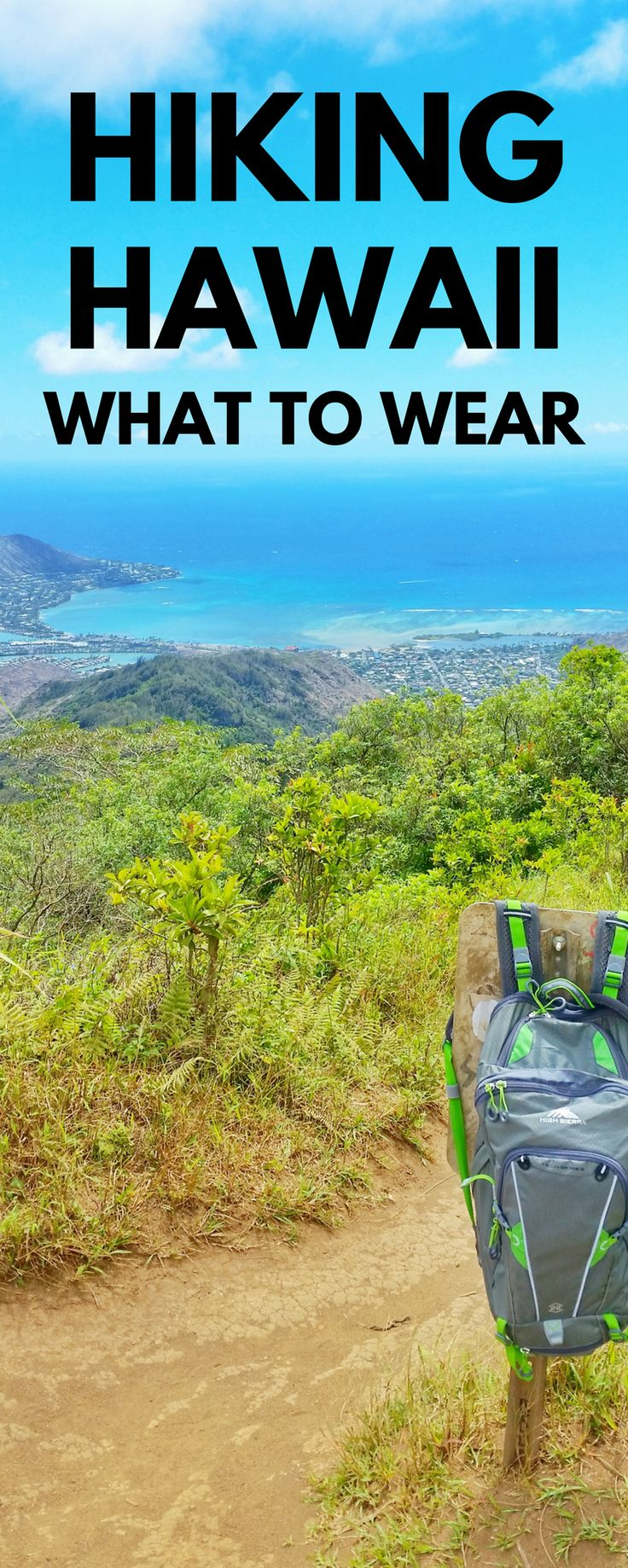 Hiking in Hawaii. Tips for beginners - what to wear hiking! Hiking gear list for Hawaii, outdoor travel bucket list destinations, day hikes. Hiking mountains or easy trails, be prepared! Essentials when it comes to hiking gear. Things to pack for Hawaii vacation and put on the packing list! Hiking is cheap or free, so it's a perfect budget activity of things to do when you travel, and then end your day at beach, for Oahu, Kauai, Maui, or Big Island! #hawaii #oahu #kauai #maui #bigisland