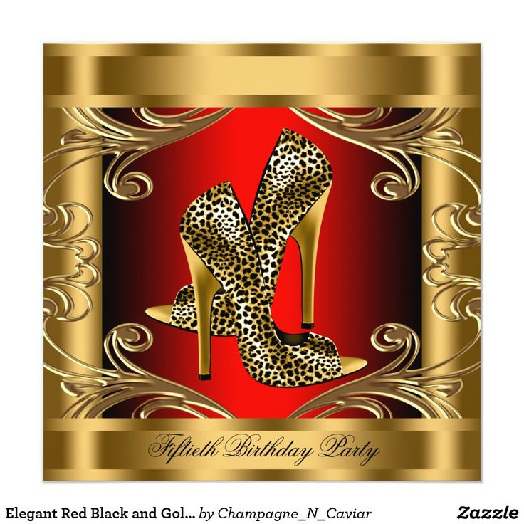 Elegant Red Black and Gold Birthday Party Card Beautiful gold swirls red black and gold leopard birthday party invitation. This elegant red black and gold leopard birthday party invitation is easily customized for your event by adding your event details, font style, font size & color, and wording.