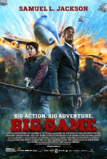 """Big Game (2014) Poster - """"Solid story, entertaining adventure. If you liked Air Force One, you'll like this"""""""