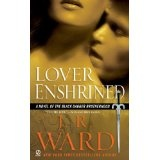 Lover Enshrined (Black Dagger Brotherhood, Book 6) (Mass Market Paperback)By J. R. Ward