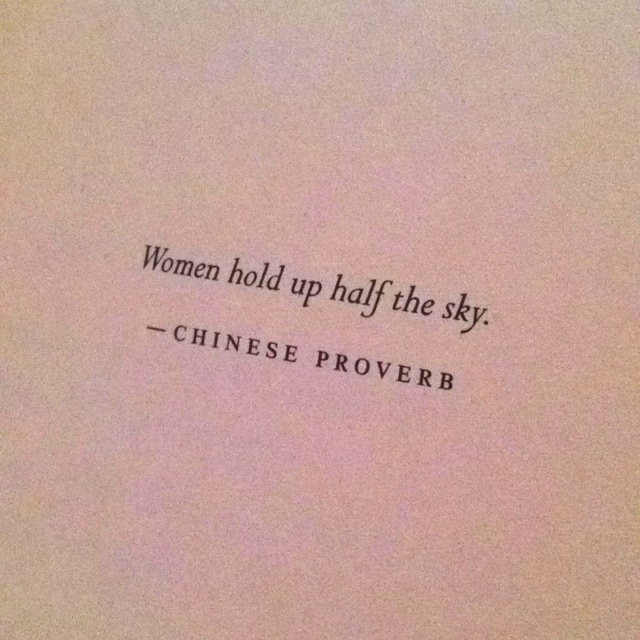 women hold up half the sky Source: scmp (3/8/18) how chinese women 'hold up half the sky' but earn far less than men being a woman in china hides a harsh workplace truth – they take home 22pc less than men on average.