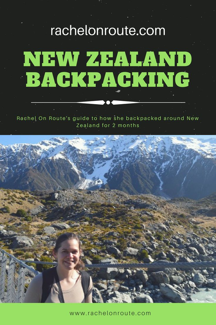 Rachel On route outlines the basics for easy no stress backpacking around New Zealand #nz #newzealand #backpacking #travel