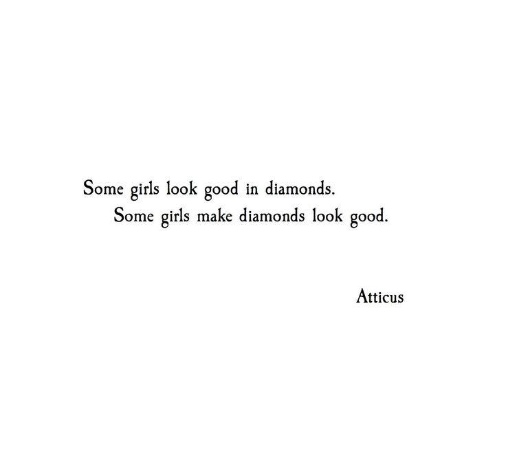 'Diamonds' @Atticuspoetry #Atticuspoetry #atticus #poetry #diamonds #girls #love #instagood #poem #quote #nyc #la