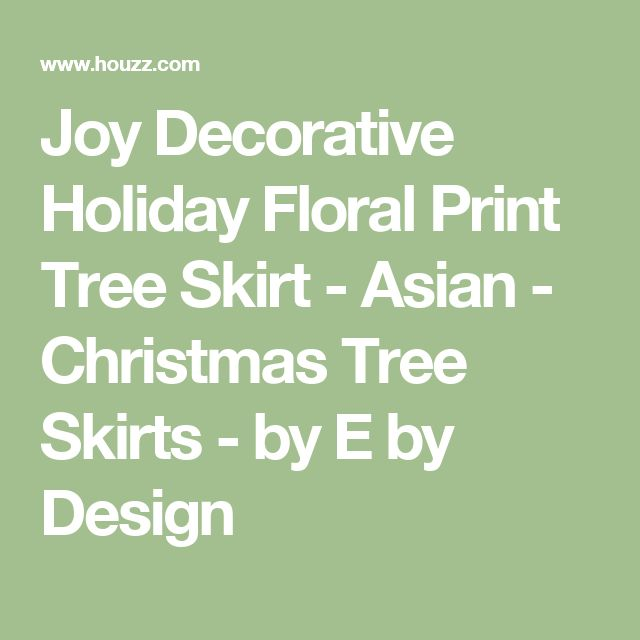 Joy Decorative Holiday Floral Print Tree Skirt - Asian - Christmas Tree Skirts - by E by Design