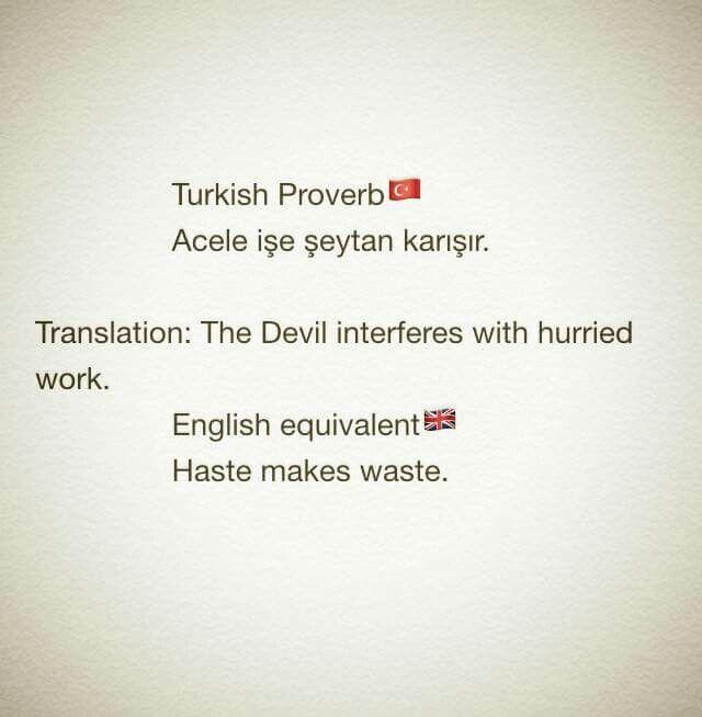 A Turkish Proverb