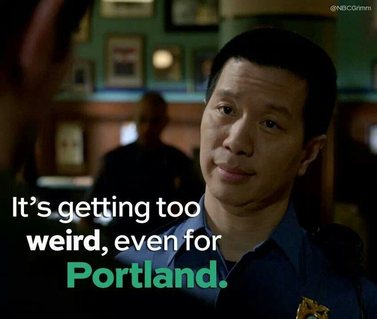 GRIMM. He has the greatest lines, this one was one of the best!!!
