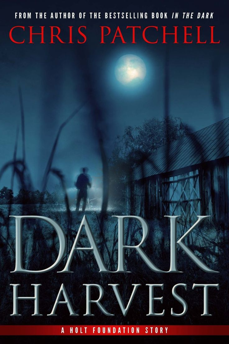Dark Harvest (A Holt Foundation Story #2) by Chris Patchell