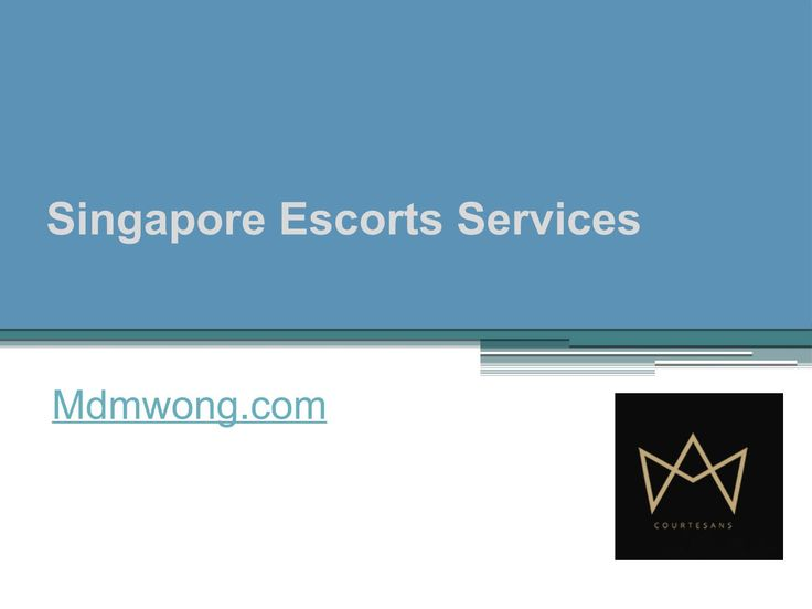 End your search for the top Singapore escorts in town. Visit http://mdmwong.com/ and be sure to find some of the most culturedly cultivated and high-end social escorts in this part of South East Asia. https://www.scribd.com/presentation/324388075/Singapore-Escorts-Services-Mdmwong-com