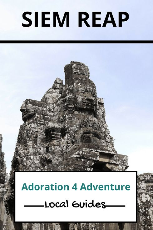 Adoration 4 adventure's local guide for visitor's to Siem Reap, Cambodia. Including top places to eat, drink, stay and how to get around on a budget.