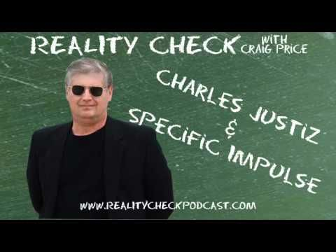 """http://realitycheckpodcast.com    Charles Justiz, science-fiction writer and corporate aviation safety consultant, joins Craig to talk about his book, """"Specific Impulse"""". They also discuss writing, flying and some cool NASA insights.    Specific Impulse can be found at Amazon as well as Charles' site http://www.charlesjustiz.com    Subscribe to the podcast at http://realitycheckpodcast.com"""