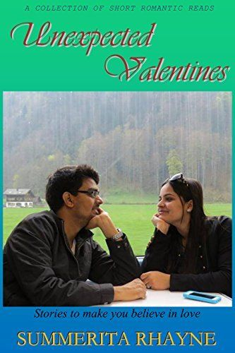 Unexpected Valentines: Stories to make you believe in love, http://www.amazon.com/dp/B00TBC9O9Q/ref=cm_sw_r_pi_awdm_Gg-5vb1TSPPE6/183-2722989-4369360