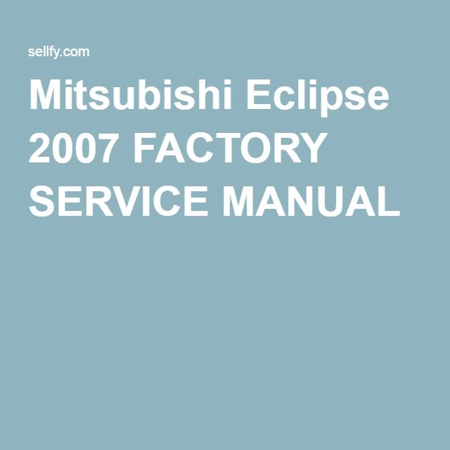 Best 25 2007 eclipse ideas on pinterest twilight series films mitsubishi eclipse 2007 factory service manual sciox Gallery
