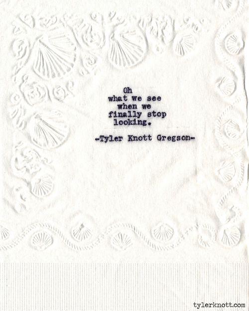 Typewriter Series #583 by Tyler Knott Gregson