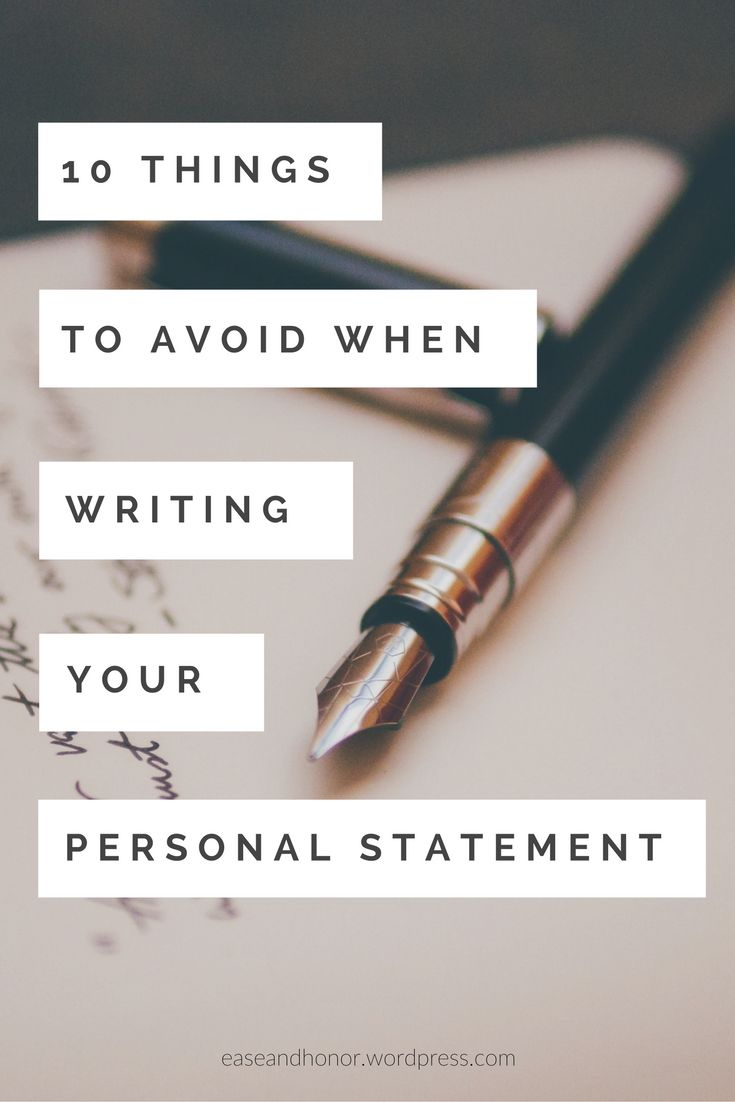 ten things to avoid when writing your personal statement. grad school application tips and preparation. organization and inspiration guidance.
