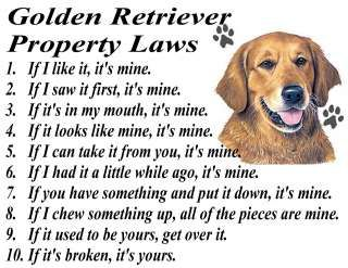 golden retriever funnies | GOLDEN RETRIEVER FUNNY PROPERTY LAWS OF THE DOG T SHIRT S M L XL 2XL