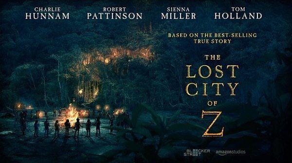 Kayıp Şehir Z (The Lost City of Z - 2016)