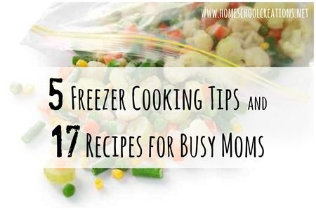 17 Freezer-Cooking Recipes for Busy Moms