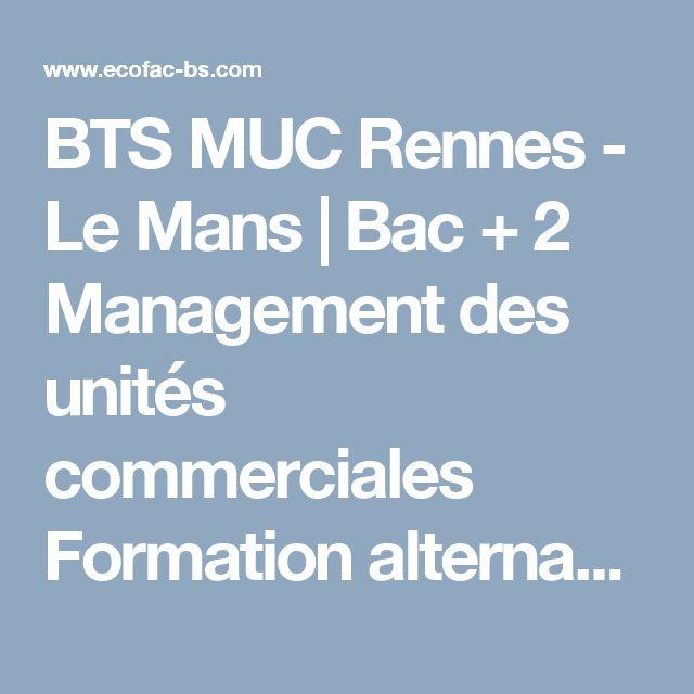 BTS MUC  Rennes -  Le Mans | Bac + 2 Management des unités commerciales Formation alternance initial