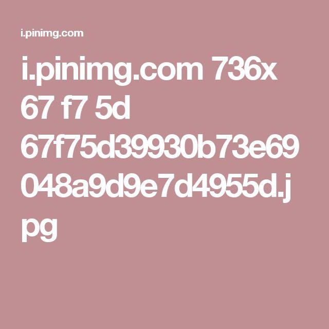i.pinimg.com 736x 67 f7 5d 67f75d39930b73e69048a9d9e7d4955d.jpg