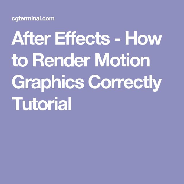 After Effects - How to Render Motion Graphics Correctly Tutorial