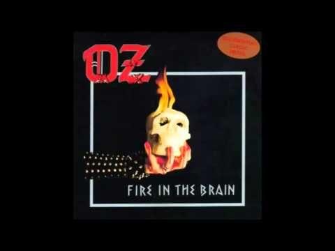 OZ - Fire In The Brain - 1983 (Full Album)