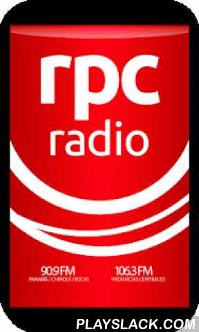 RPC Radio  Android App - playslack.com ,  Escucha la señal en línea de la emisora líder en información de Panamá, con noticieros, programas de opinión, deportes y audios de las últimas noticias. Listen online signal of the station Panama leader in information, with news, talk shows, sports and the latest news audios.