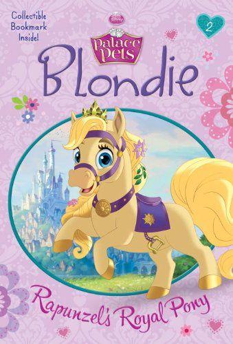 Blondie Rapunzels Royal Pony Disney Princess Palace Pets A Stepping Stone BookTM Rapunzel S