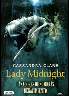 Infinite words: Reseña: Lady midnight by Cassandra Clare