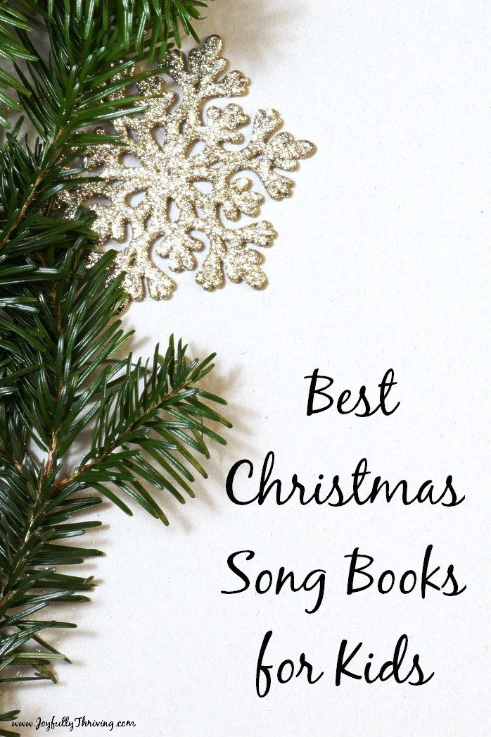 Best 2020 Christmas Books For 4 Year Olds 12 Best Christmas Song Books for Kids | Best Singable Christmas