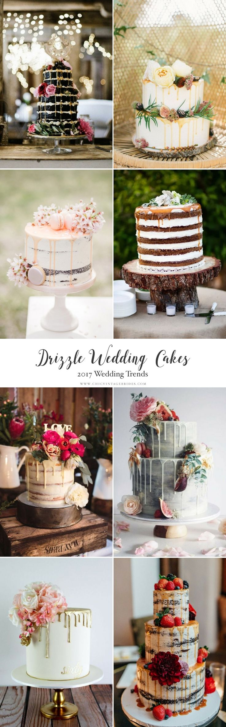 Top Wedding Trends 2017 - Drizzle Wedding Cakes