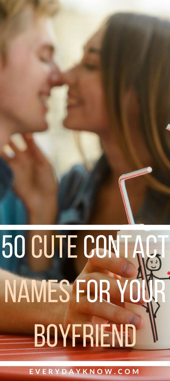 50 Cute Contact Names for Your Boyfriend